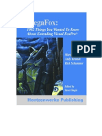 MegaFox 1002 Things You Always to Know About Extending Visual FoxPro