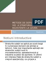 Metode de depunere in vid  a straturilor subțiri rezistente la uzura