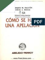 Coleccion Practica ABELEDO PERROT (Como Se Hace Una Apelacion)