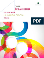 El Estado de La CulEl Estado de la cultura en España. tura en España. La Salida Digital