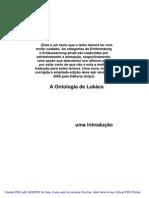 A Ontologia de Lukacs Uma Introducao Sergio Lessa (1)