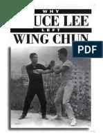 El Por Qué Bruce Lee Abandonó El Wing Chun - Eric Oram - June 1997