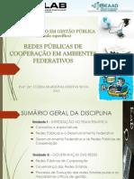 Redes Públicas de Cooperação [PPT ]Prof.a Dra. Clebia Mardonia