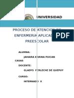 Proceso de Atencion de Enfermeria Aplicado a Preescolar Jjjjjaaaaaaaaaaaaaaaaaaaaa
