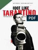 Shoot Like Tarantino Sample