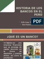 Historia de Los Bancos en El Perú