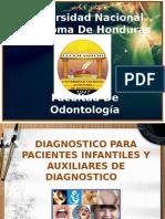 DIAGNOSTICO PARA PACIENTES INFANTILES Y AUXILIARES DE DIAGNOSTICO.