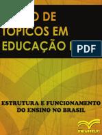 Estrutura e Funcionamento Do ensino no Brasil