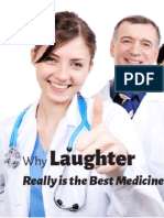 Why Laughter Really is the Best Medicine