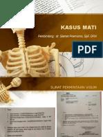 Presentasi Kasus Mati - UIN