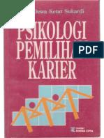 Psikologi Pemilihan Karier (Suatu Uraian Teoritis Tentang Tipe Kepribadian Dan Model Lingkungan)