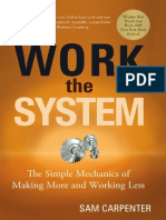 Work the System - The Simple Mechanics of Making More and Working Less