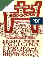 Velicina i propast Kraljevstva Hrvatskoga