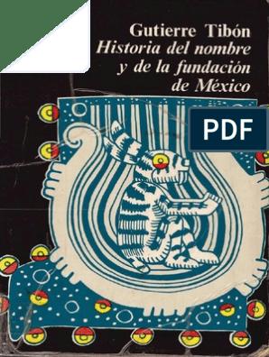 Fundación Nombre MéxicoAzteca Historia Del La Y De MGqSzVpU
