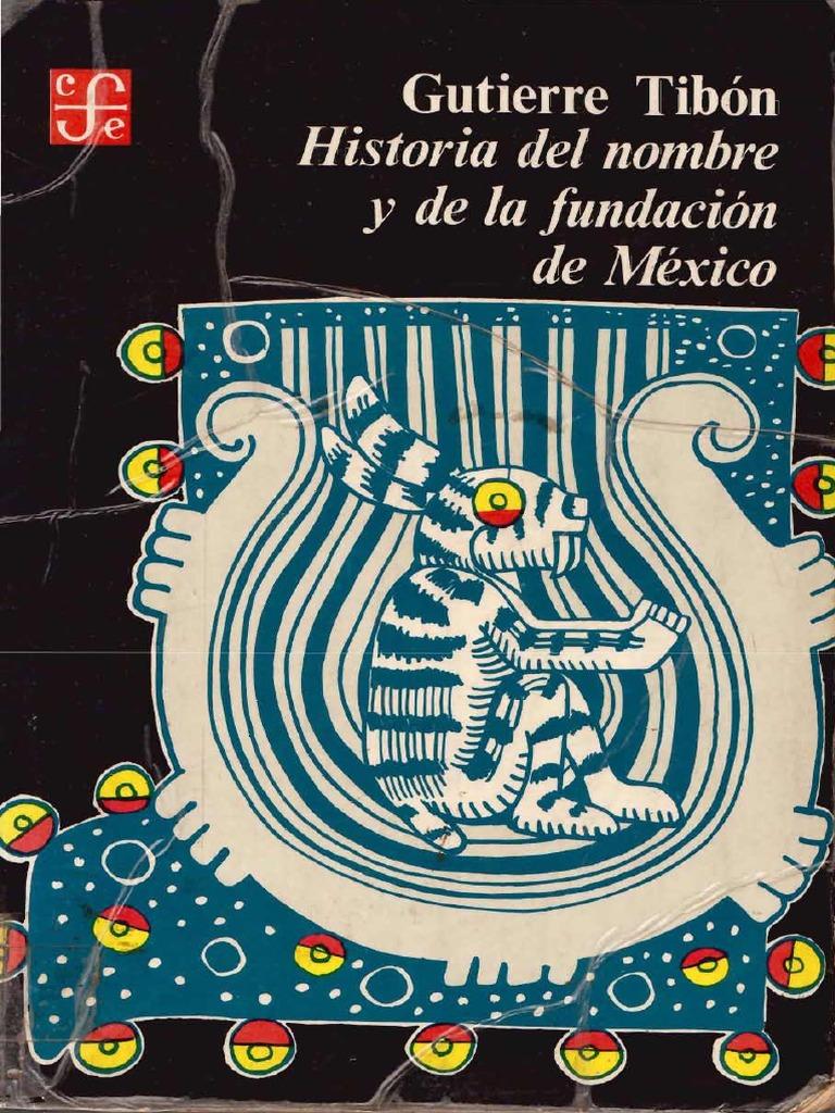 Historia del Nombre y de la Fundación de México f14b7d366fd