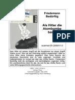Als Hitler Die Atombombe Baute [Friedemann Bedürftig]