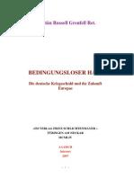 Bedingungsloser Hass - Die Deutsche Kriegsschuld Und Die Zukunft Europas [Grenfell, Russell]