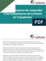 La mejor manera de responder a los comentarios de tu Hotel en Tripadvisor