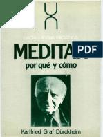 Karlfried Graf Dukheim - Meditar, Porque y Como