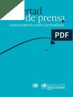 Libertad de Prensa, Conversatorio Entre Periodistas, 2010