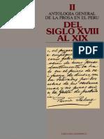 Antologia General de La Prosa en El Perú Del Siglo XVIII Al XIX