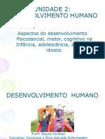 Unidade 2 - Desenvolvimento Humano