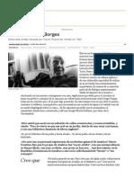 Borges, harto de Borges | EL PAÍS