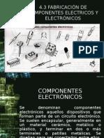 fabricación de componentes eléctricos y electrónicos