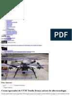 Crean egresados de UVM Tuxtla drones aéreos de alta tecnología