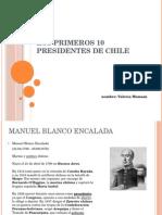 Los Primeros 10 Presidentes de Chile