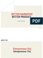 Better Narrative Better Product
