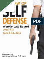 2015 #25 Self Defense Weekly Law Report