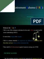 Voluntary Retirement Scheme (VRS).pptx
