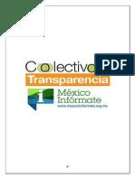 PARTICIPACIÓN DE MÉXICO INFÓRMATE Y EL COLECTIVO POR LA   TRANSPARENCIA EN EL PROCESO DE REFORMA CONSTITUCIONAL EN   MATERIA DEL DERECHO DE ACCESO A LA INFORMACIÓN