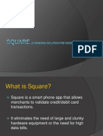 Square (a Banking Solution for Mobiles)