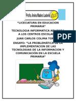"""""""La problemática de la  de las tecnologías de la información y comunicación en la escuela primaria"""""""