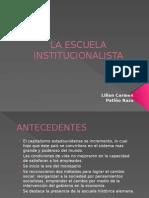 La Escuela Institucionalista