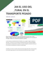 Impulsan El Uso Del Gas Natural en El Transporte Pesado