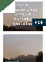 II-iom 2010- Naus-ovni Aturades Dalt La Carena de Montserrat 9 Febrer