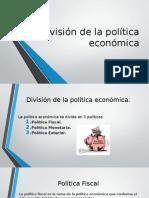 División de La Política Económica