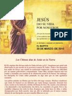 Los Últimos días de Jesús en La
