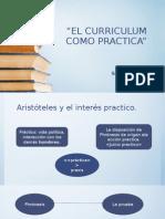 El Curriculum Como Practica