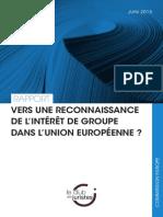 Vers une reconnaissance de l'intérêt de groupe dans l'Union européenne ?
