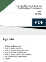Introduction to Enterprise Architecture Framework And TOGAF