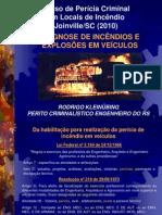 Diagnose de Incendios e Explosoes Em Veiculos - Rodrigo Kleinubing