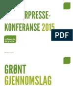 De Grønnes Sommerpressekonferanse 2015