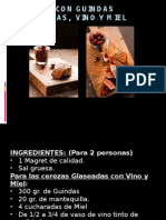 Magret Con Guindas Glaseadas, Vino y Miel