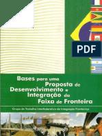 Bases para uma proposta de desenvolvimento e integração d faixa de fronteira