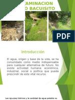 CONTAMINACION DEL RIO BACUISITO.pptx