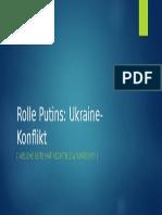 Putins Rolle im Ukraine Konflikt